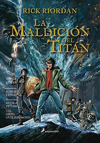 La Maldición del Titán. Novela Gráfica / The Titan's Curse: The Graphic Novel: Percy Jackson y los Dioses del Olimpo III: 3