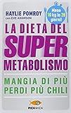 La dieta del supermetabolismo (Copertina flessibile)