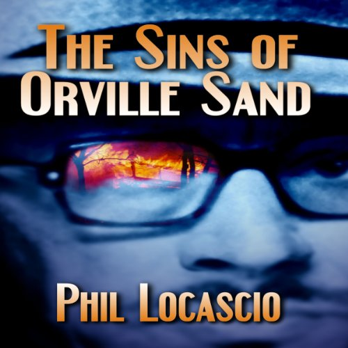 The Sins of Orville Sand audiobook cover art