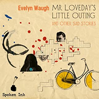 Mr. Loveday's Little Outing and Other sad Stories cover art