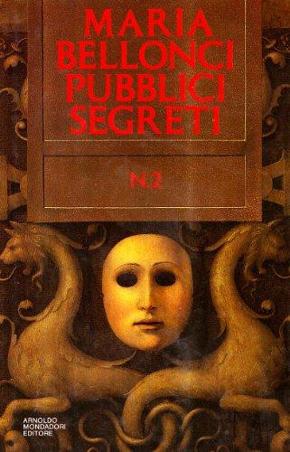 Pubblici segreti (Vol. 2)