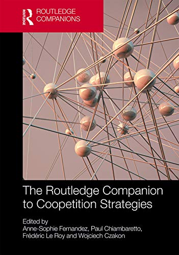 Routledge Companion to Coopetition Strategies (Routledge Companions in Business, Management and Marketing) (English Edition)