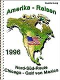 """USA - Nord-Süd """"Von den Großen Seen zum Golf von Mexico"""" (Amerika 1996) (German Edition)"""