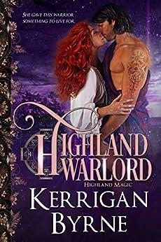 Highland Warlord (Highland Magic Book 7) by [Kerrigan Byrne]