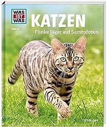 WAS IST WAS Band 59 Katzen. Flinke Jäger auf Samtpfoten (WAS IST WAS Sachbuch, Band 59)