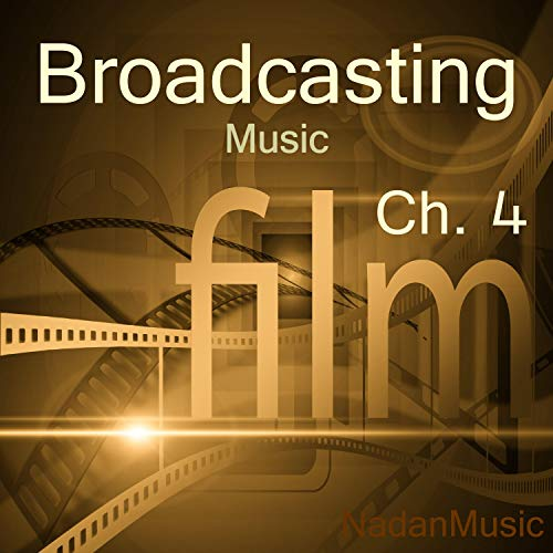 Broadcasting Media BGM Music Library Ch.4 (TV,Radio,Advertising,CF,CM,Entertainment,Documentary,Education,Comic,Variety,Survival,Reality,Talk Show,BGM,Insert Music)