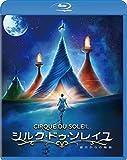 シルク・ドゥ・ソレイユ 彼方からの物語[Blu-ray/ブルーレイ]