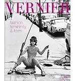 Eugene Vernier: Fashion Femininity & Form (Hardback) - Common