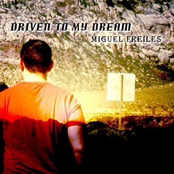 Driven to My Dream