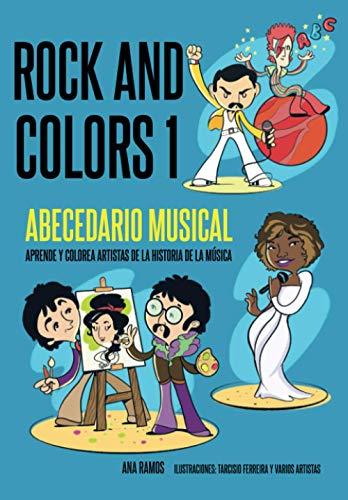 Rock And Colors 1: Abecedario Musical. Aprende y colorea artistas de la historia de la música