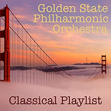 Golden State Philharmonic Orchestra Classical Playlist