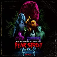 Fear Street: Parts 1-3 (Music From The Netflix Horror Trilogy Event) [3 LP]