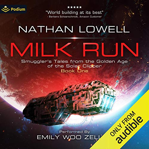 Milk Run Audiobook By Nathan Lowell cover art