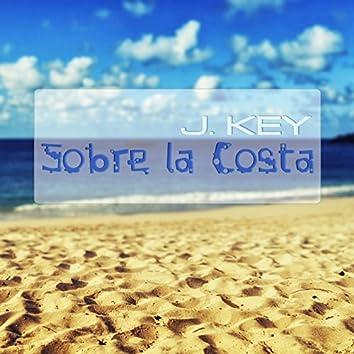 Sobre la Costa (Ibiza Mood)