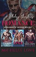 A Holiday Christmas Romance: A Season of Desire Boxset