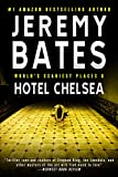 Hotel Chelsea (World's Scariest Places Book 6) (English Edition)