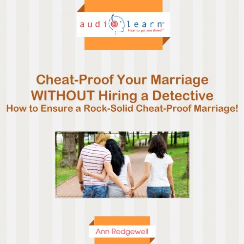 Cheat-Proof Your Marriage Without Hiring a Detective! audiobook cover art