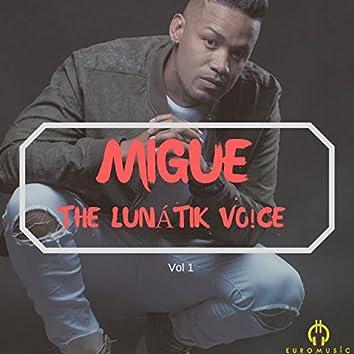 The Lunatik Voice, Vol. 1