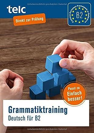 Graatiktraining Deutsch für B2 by Klaus Nissen