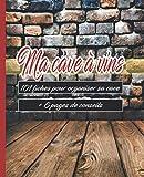 Ma cave à vin : 101 fiches à remplir pour organiser sa cave + 6 pages de conseils. Livre idéal pour les amateurs de vin 🍷 et pour faire un cadeau 🎁 original et utile.