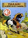 Yakari, tome 6 : Le secret de Petit Tonnerre par Job