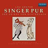 Der Geiger von Echternach (Arr. C. Meister for Vocal Ensemble, Violin & Piano): Gott Du hast in Deiner Güte