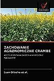 Zachowanie Agronomiczne Crambe
