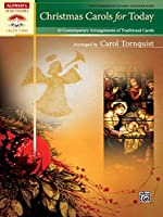 Christmas Carols for Today: 10 Contemporary Arrangements of Traditional Carols (Sacred Performer Collections)