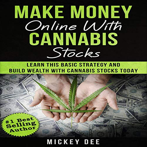 Make Money Online with Cannabis Stocks Titelbild