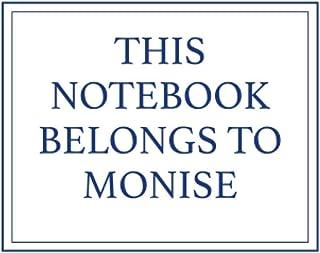 This Notebook Belongs to Monise