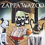 WAZOO (Live At The Boston Music Hall/1972)