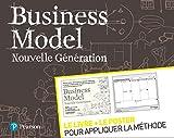 Business Model Nouvelle Génération - Le livre + le poster pour appliquer la méthode