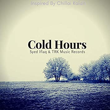 Cold Hours