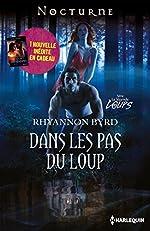 Dans les pas du loup - Le secret des ténèbres de Rhyannon Byrd
