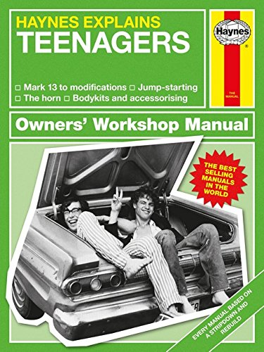 Haynes Explains Teenagers: All models - From mark 13 to modifications - Accessories - Off-road - Crash recovery (Owners' Workshop Manual)