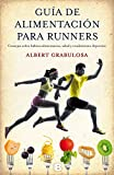 Guía de alimentación para runners (No ficción)