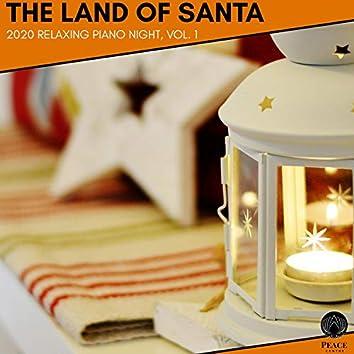 The Land Of Santa - 2020 Relaxing Piano Night, Vol. 1