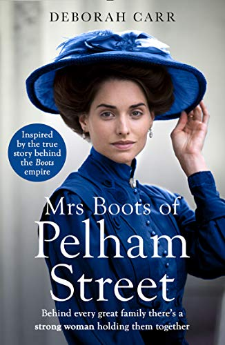 Mrs Boots of Pelham Street: A heartwarming and feel good historical novel perfect for fans of Mr Sel