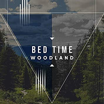 Bed Time Woodland, Vol. 3