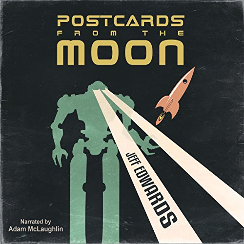 Postcards from the Moon (A Short Story) audiobook cover art