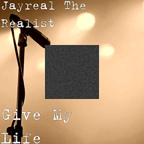 Jayreal The Realist