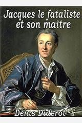 Jacques le Fataliste et Son Maître (French Edition) Kindle Edition