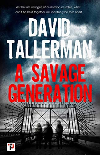 A Savage Generation (Fiction Without Frontiers) (English Edition)