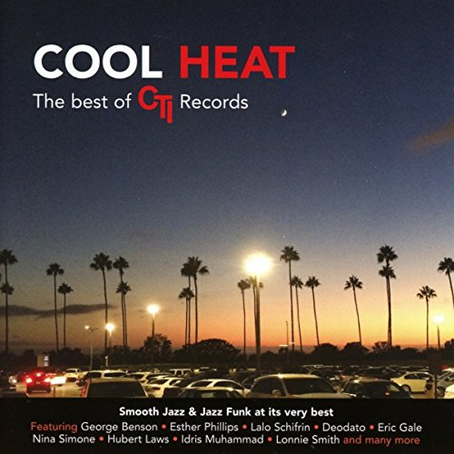 Cool Heat. The Best Of Cti Records