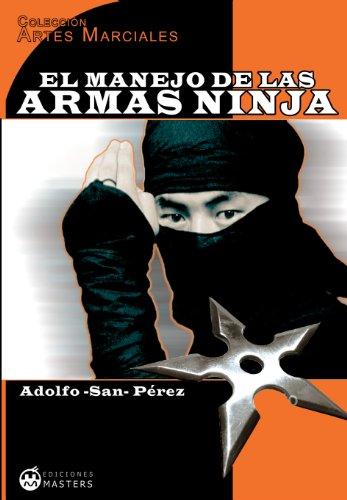 El manejo de las armas ninja (Artes Marciales nº 3)