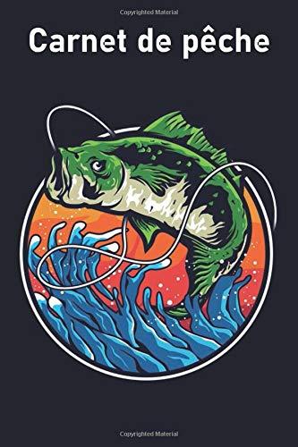 Carnet de pêche: Cahier pour le pêcheur sérieux pour enregistrer des expériences de voyage de pêche (série de pêche), pêche, journal, livre, journal, enfants, cahier,