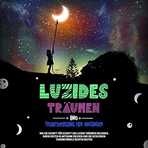 Luzides Träumen und Traumdeutung für Anfänger Titelbild