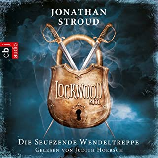 Die seufzende Wendeltreppe (Lockwood & Co. 1) Titelbild