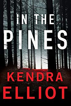In the Pines (Columbia River Book 3) by [Kendra Elliot]
