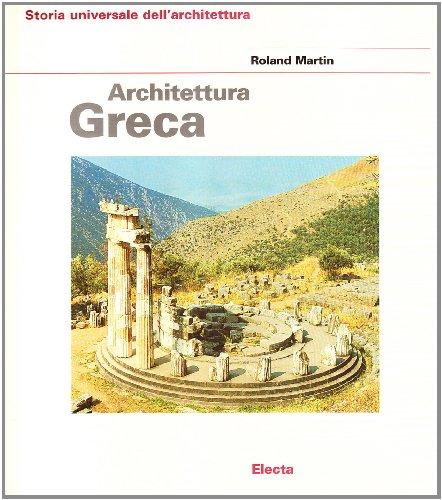 Architettura greca. Ediz. illustrata